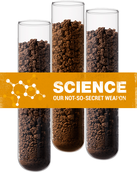 Science, our not-so-secret weapon